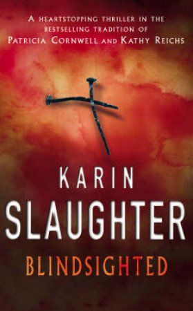 Blindsighted (Limited Edition) by Karin Slaughter