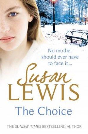 Choice by Susan Lewis