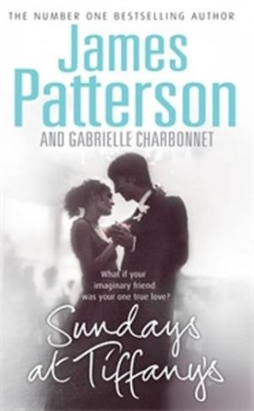 Sundays At Tiffany's by James Patterson & Gabrielle Charbonnet
