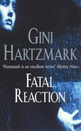 Fatal Reaction by Gini Hartzmark