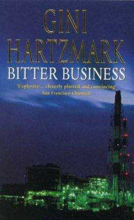 Bitter Business by Gini Hartzmark