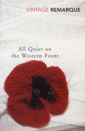 Vintage Classics: All Quiet On The Western Front by Erich Maria Remarque
