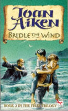 Bridle The Wind by Joan Aiken