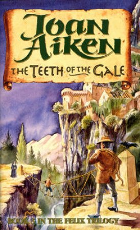 Teeth Of The Gale by Joan Aiken