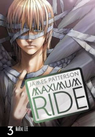 Maximum Ride: The Manga Vol. 03