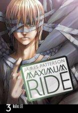 Maximum Ride The Manga Vol 03