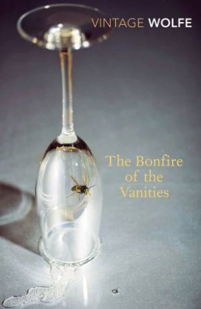Bonfire of the Vanities by Tom Wolfe
