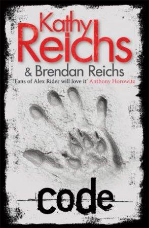 Code by Kathy Reichs & Brendan Reichs