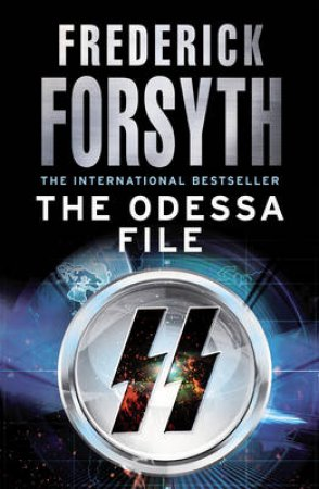 The Odessa File by Frederick Forsyth