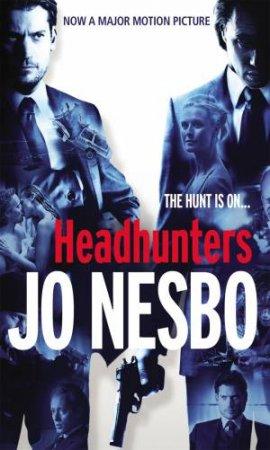 Headhunters (Film Tie In) by Jo Nesbo