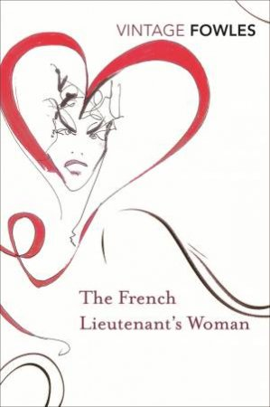 French Lieutenant's Woman, The:   V and A Promotion by John Fowles