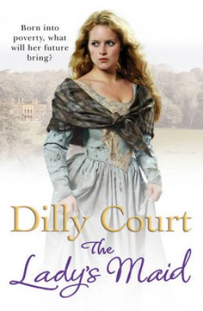 The Lady s Maid by Dilly Court