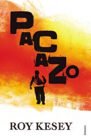 Pacazo by Roy Kesey