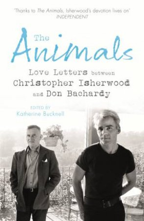 The Animals by Christopher Isherwood & Don Bachardy