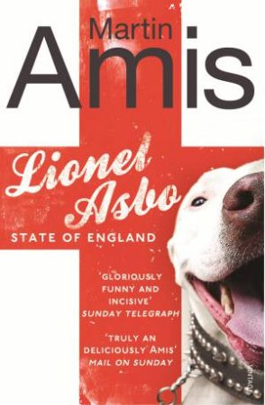 Lionel Asbo State of England by Martin Amis