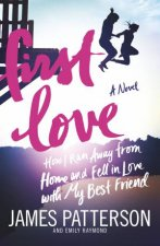 First Love (Illustrated edition) by James Patterson