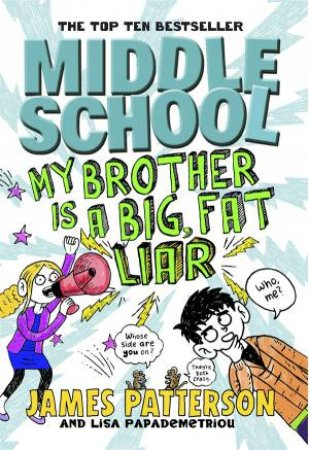 My Brother is a Big Fat Liar by James Patterson