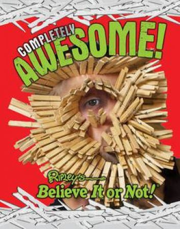 Ripley's Believe It Or Not: Completely Awesome! by Various