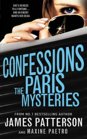 The Paris Mysteries by James Patterson & Maxine Paetro