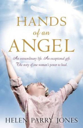 Hands of an Angel by Helen Parry Jones