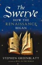 Swerve The How the Renaissance Began