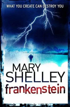 Frankenstein (Halloween Edition) by Mary Shelley