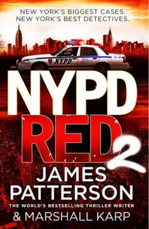 NYPD Red 02 by James Patterson & Marshall Karp