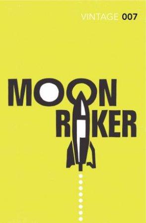 Vintage Classics: Moonraker by Ian Fleming