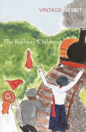 The Railway Children by E Nesbit