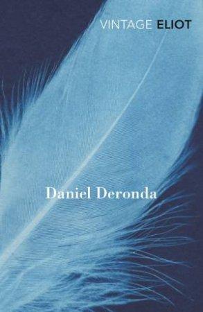 Vintage Classics: Daniel Deronda by George Eliot