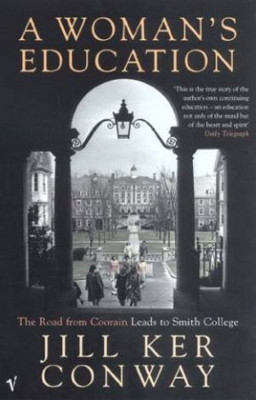 A Woman's Education: The Road From Coorain Leads To Smith College