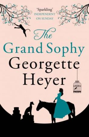 Grand Sophy:   New cover edition