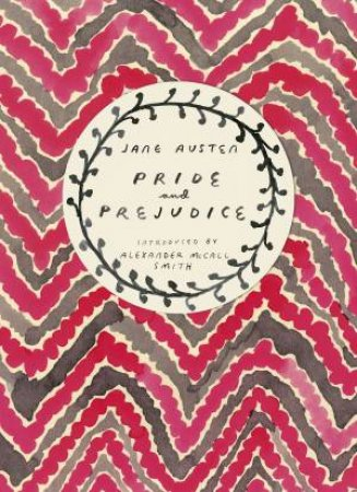 Vintage Classics: Austen Series: Pride and Prejudice by Jane Austen