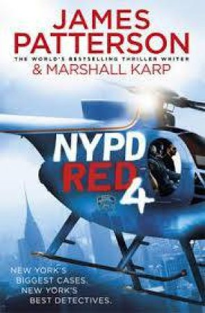 NYPD Red 04 by James Patterson & Marshall Karp