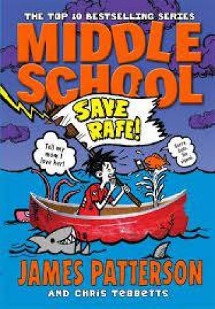Save Rafe! by James Patterson