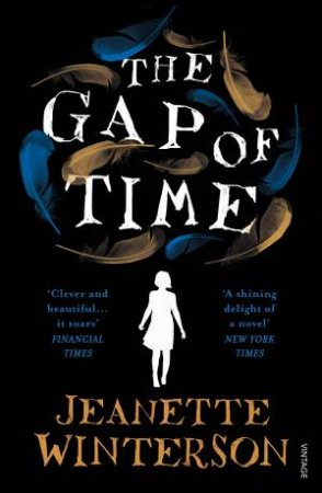 The Gap Of Time: The Winter's Tale Retold  by Jeanette Winterson