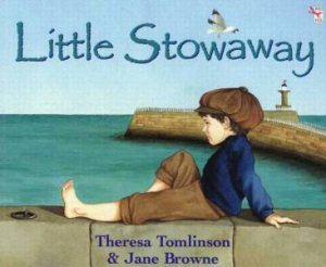 Little Stowaway by Theresa Tomlinson