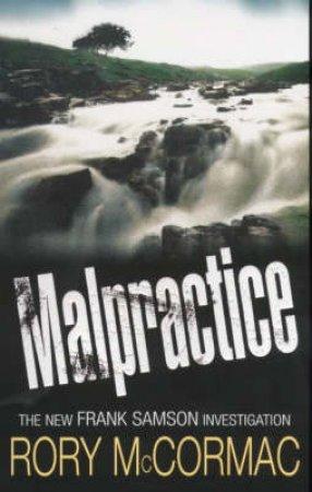 Malpractice by Ruari McCormack