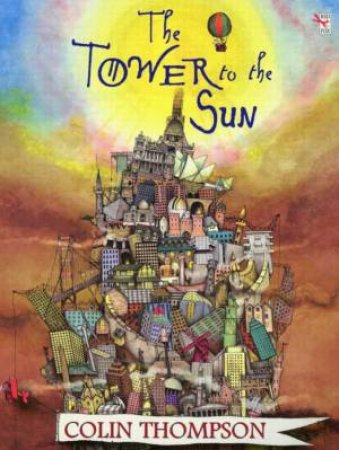 The Tower To The Sun by Colin Thompson