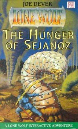 Hunger Of Sejanoz by Joe Dever