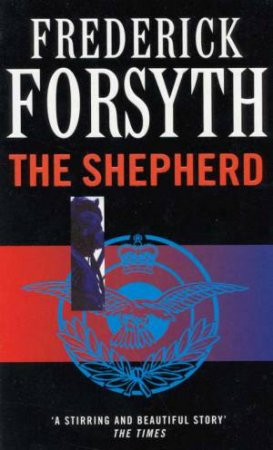 The Sheperd by Frederick Forsyth