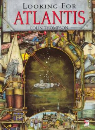Looking For Atlantis by Colin Thompson