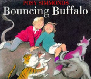 Bouncing Buffalo by Posy Simmonds