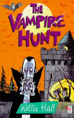 The Vampire Hunt by Willis Hall