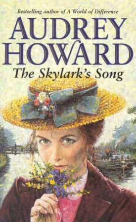 The Skylark's Song by Audrey Howard