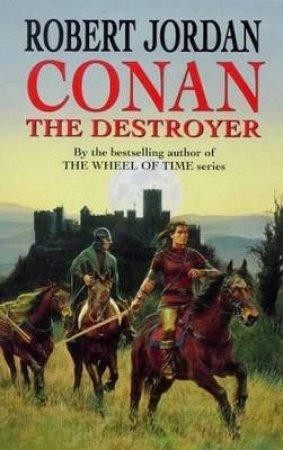 Conan: The Destroyer by Robert Jordan