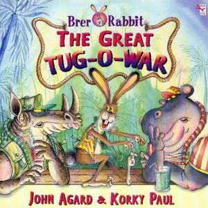 Brer Rabbit And The Great Tug Of War by John Agard