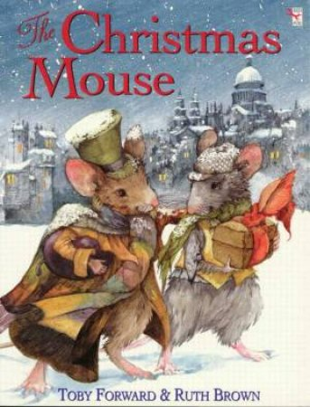 The Christmas Mouse by Ruth Brown