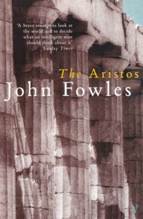 Vintage Classics: The Aristos by John Fowles