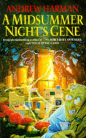 A Midsummer Night's Gene by Andrew Harman